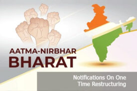 Notifications On One Time Restructuring And Schemes By FM